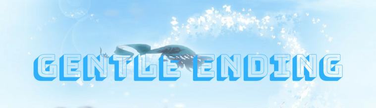 Gentle Ending
